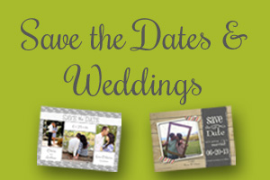 Save the Dates & Weddings